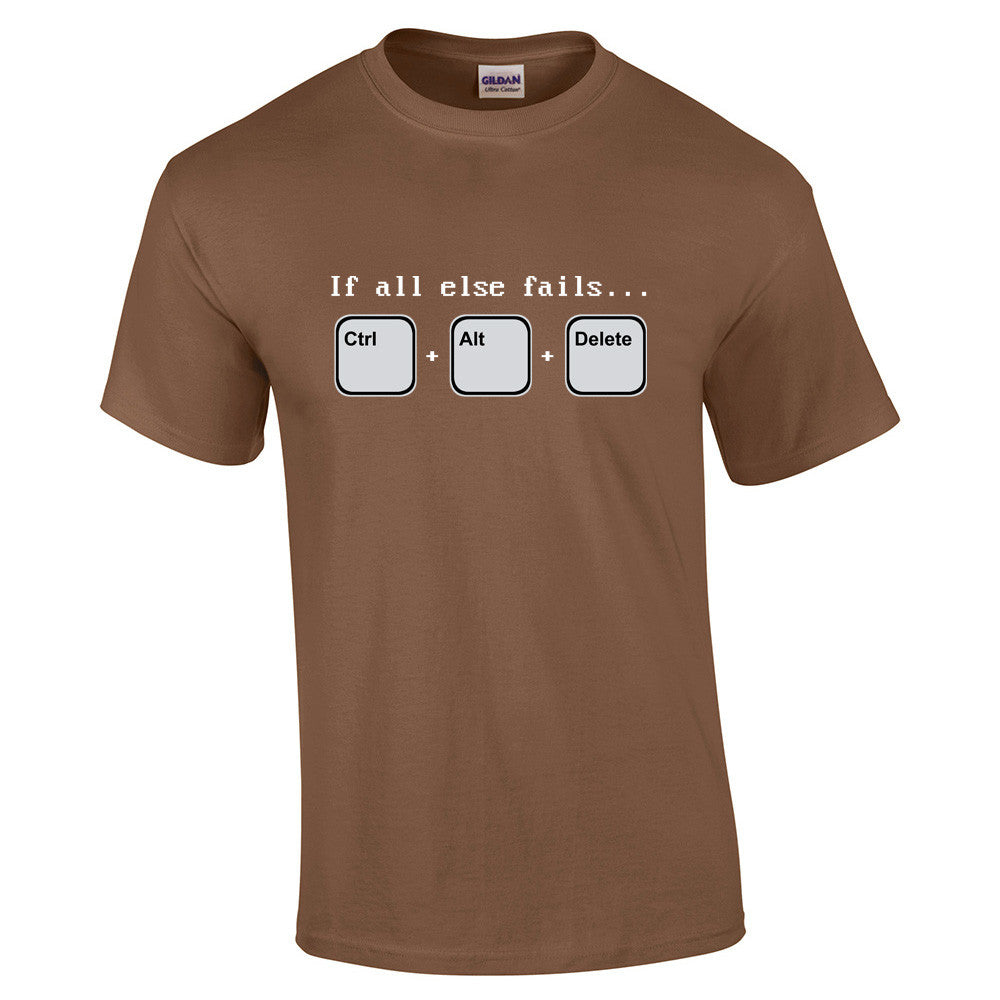 If all else fails T-Shirt - BBT Clothing - 8