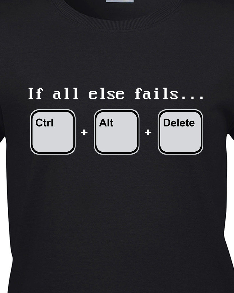 If all else fails T-Shirt - BBT Clothing - 9