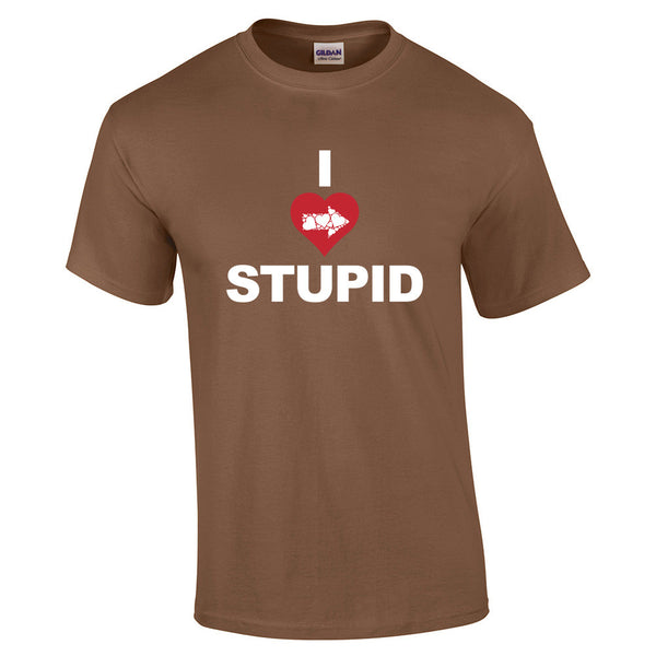 I Love Stupid T-Shirt - BBT Clothing - 7