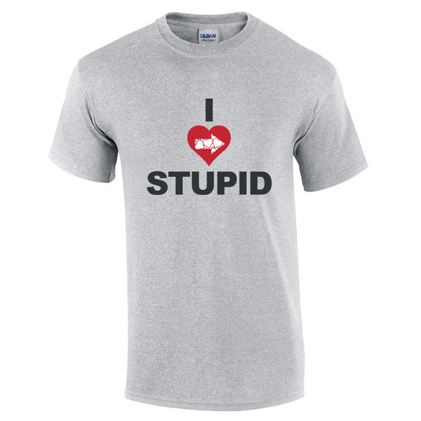 I Love Stupid T-Shirt - BBT Clothing - 9