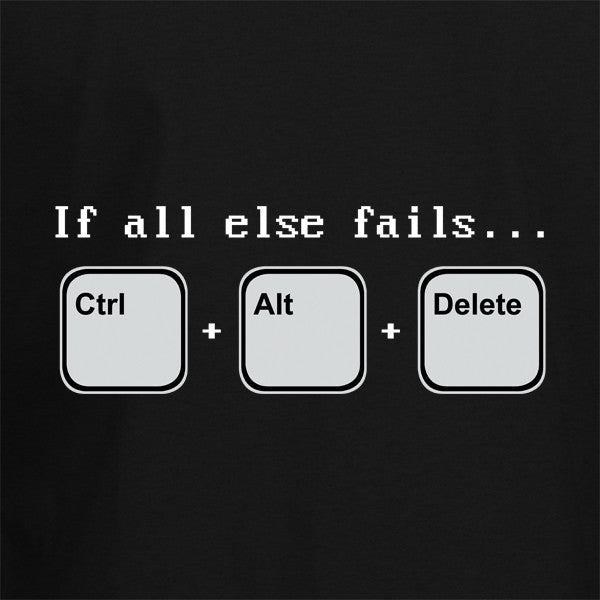 If all else fails T-Shirt - BBT Clothing - 2