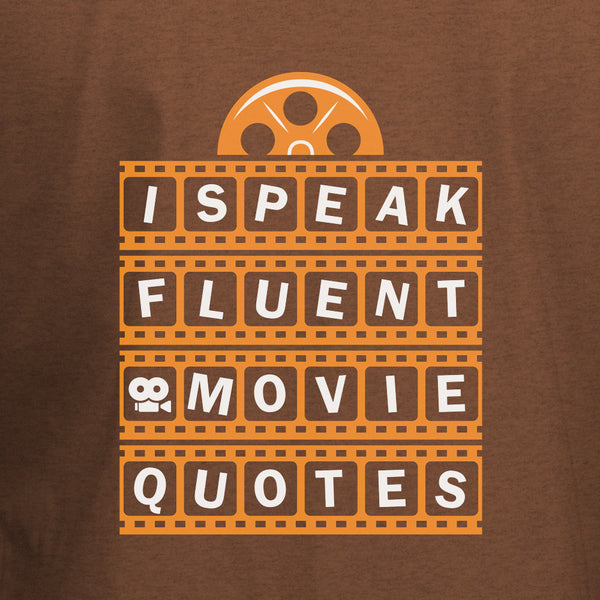 I Speak Fluent Movie Quotes T-Shirt - BBT Clothing - 4
