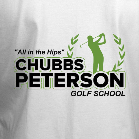 Chubbs Peterson Golf School T-Shirt