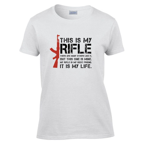 This is My Rifle Quote T-Shirt - BBT Clothing - 8