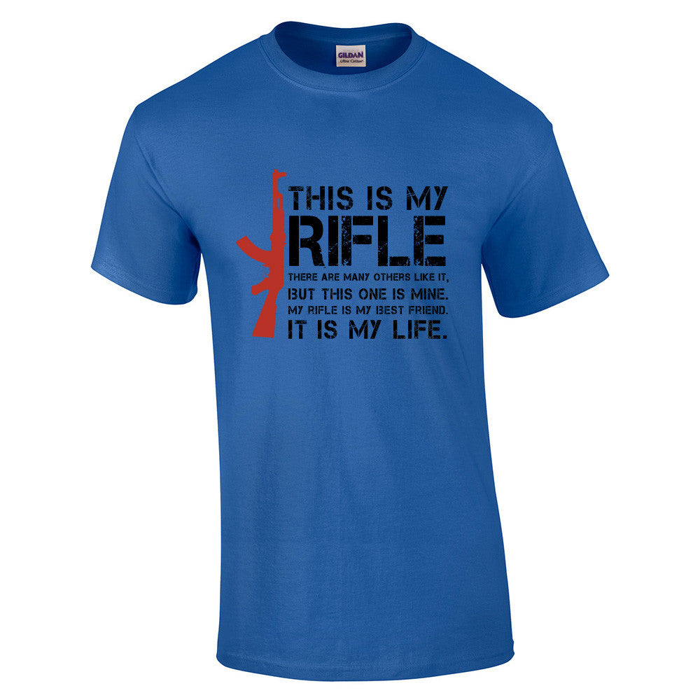 This is My Rifle Quote T-Shirt - BBT Clothing - 9