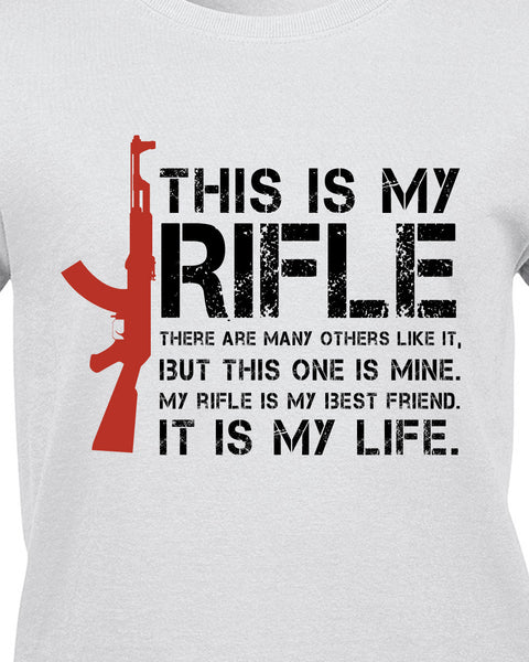 This is My Rifle Quote T-Shirt - BBT Clothing - 14
