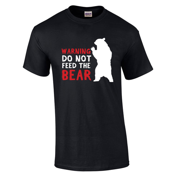 Do Not Feed The Bear T-Shirt - BBT Clothing - 4