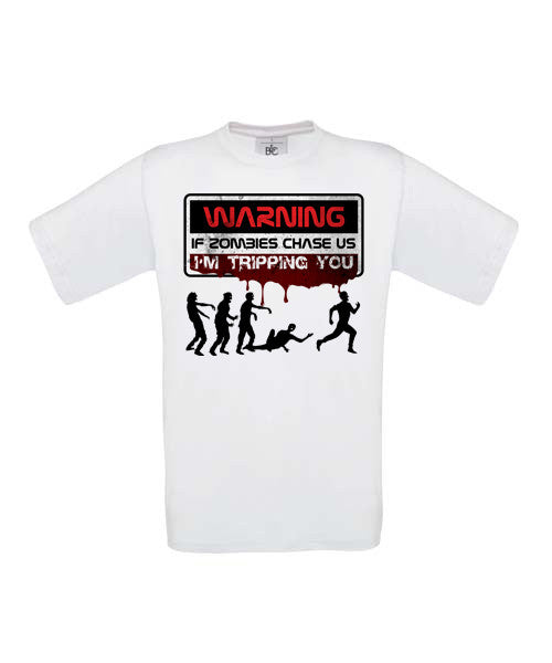 Warning if Zombies Chase Us T-Shirt - BBT Clothing - 3