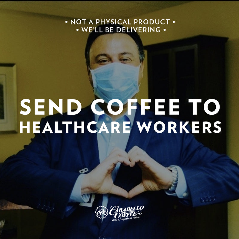 Send Coffee to a Healthcare Worker