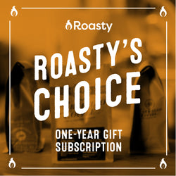 Roasty's Choice One-Year Gift Subscription