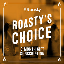 Roasty's Choice 3-Month Gift Subscription