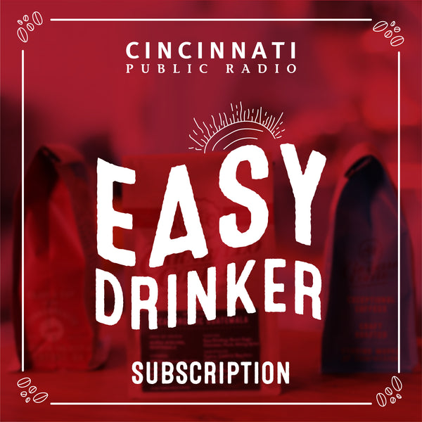 Easy Drinker Subscription (Cincinnati Public Radio)