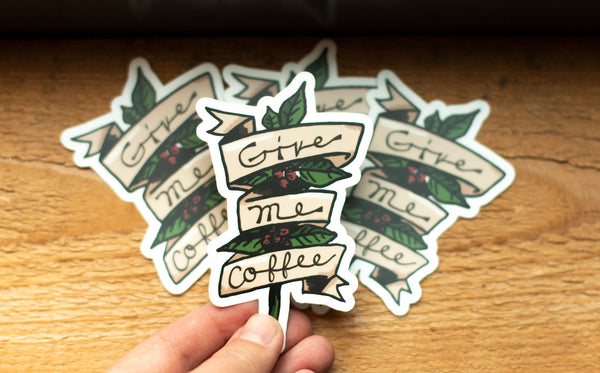 Give Me Coffee Sticker