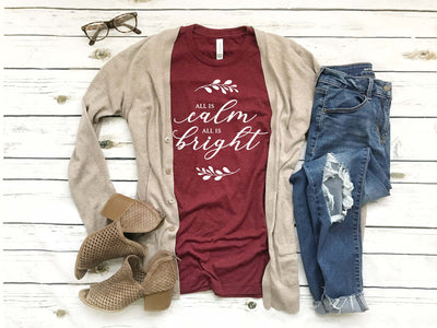 All is Calm All is Bright Christmas Shirt