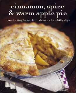 Cinnamon, Spice & ApplePie Cookbook