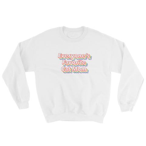 Everyone's Favorite Cat Mom Sweatshirt