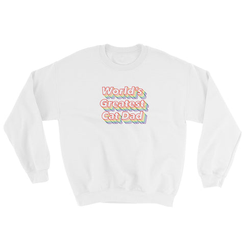 World's Greatest Cat Dad Sweatshirt