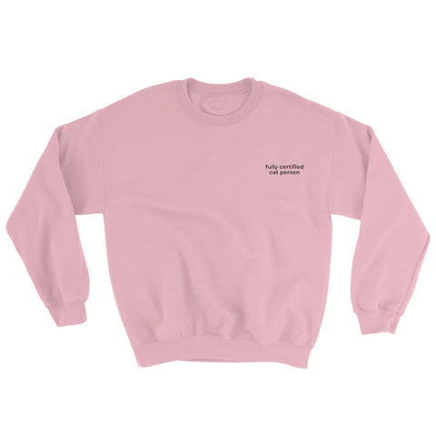 Fully Certified Sweatshirt