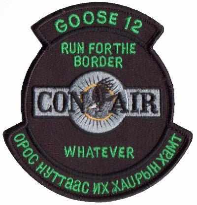 "USAF RUN FOR THE BORDER WHATEVER 1st SOS G-12 Con Air ""Green"" Patch Military Insignia GOOSE 12"