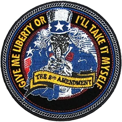 Give Me Liberty Or I'll Take It Myself Uncle Sam Patch