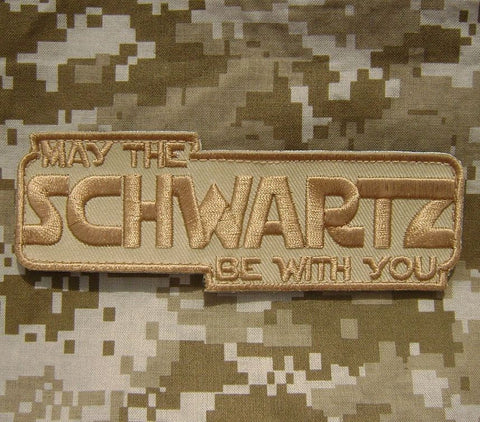 May The SCHWARTZ Be With You Hook Backing Patch - Desert