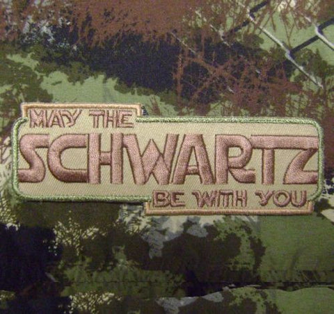 May The SCHWARTZ Be With You Hook Backing Patch - Multicam