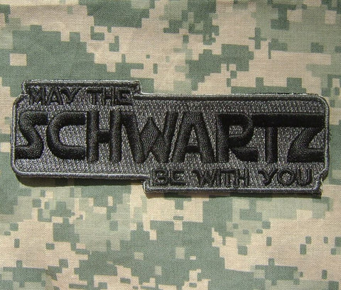 May The SCHWARTZ Be With You Hook Backing Patch - ACU Dark