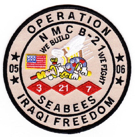 NAVY Mobile Construction Battalion NMCB-21 Military Patch WE BUILD WE FIGHT OIF 05-06