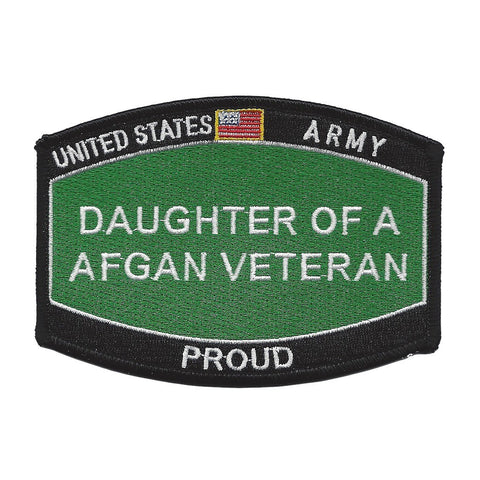 PROUD Daughter Of A AFGAN Veteran ARMY Patch