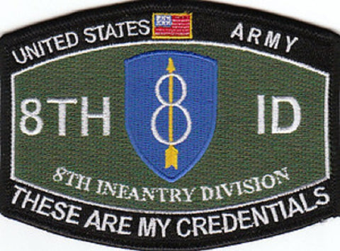 8th Infantry Division 8th ID Army Patch - These Are My Credentials