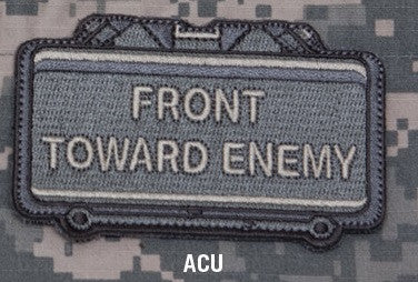 FRONT TOWARD ENEMY - ACU - BLACK OPS TACTICAL COMBAT BADGE MORALE VELCRO MILITARY PATCH