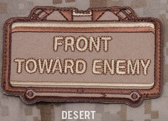 FRONT TOWARD ENEMY - DESERT - BLACK OPS TACTICAL COMBAT BADGE MORALE VELCRO MILITARY PATCH