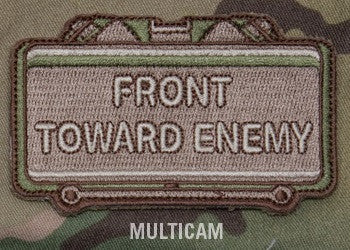 FRONT TOWARD ENEMY - MULTICAM - BLACK OPS TACTICAL COMBAT BADGE MORALE VELCRO MILITARY PATCH