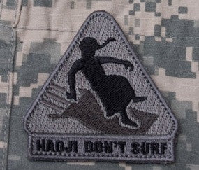 HADJI DON'T SURF - ACU DARK - TACTICAL OIF OEF BADGE MORALE VELCRO MILITARY PATCH