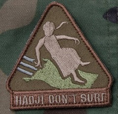 HADJI DON'T SURF - FOREST - TACTICAL OIF OEF BADGE MORALE VELCRO MILITARY PATCH