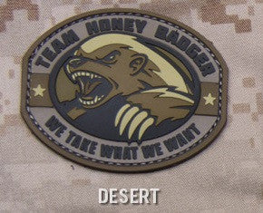 TEAM HONEY BADGER PVC RUBBER DESERT TACTICAL MORALE VELCRO MILITARY PATCH WE TAKE WHAT WE WANT
