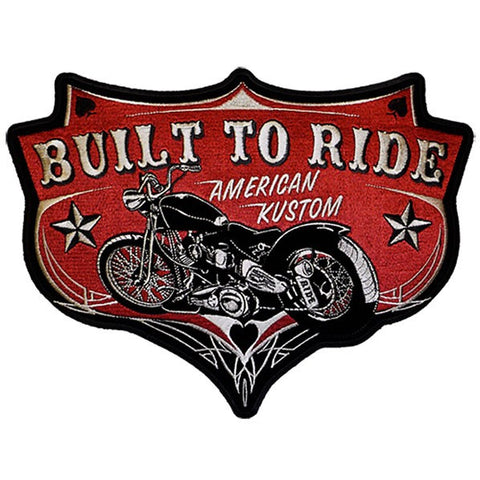 BUILT TO RIDE MOTORCYCLE AMERICAN KUSTOM PATCH