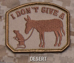 I DON'T GIVE A RATS ASS - DESERT - TACTICAL BADGE MORALE VELCRO MILITARY PATCH