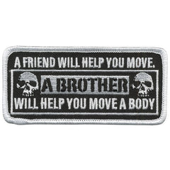 A FRIEND WILL HELP YOU MOVE PATCH