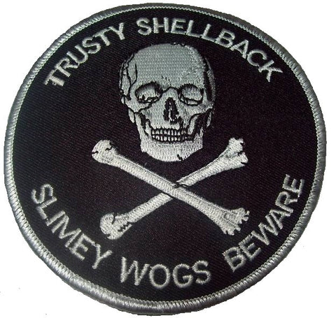 US NAVY TRUSTY SHELLBACK SLIMEY WOGS BEWARE PATCH