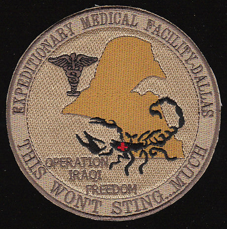 Expeditionary Medical Facility Dallas OIF Military Patch THIS WON'T STING...MUCH