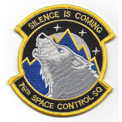 United States AIR FORCE 76th Space Control Squadron Military Patch SILENCE IS COMING