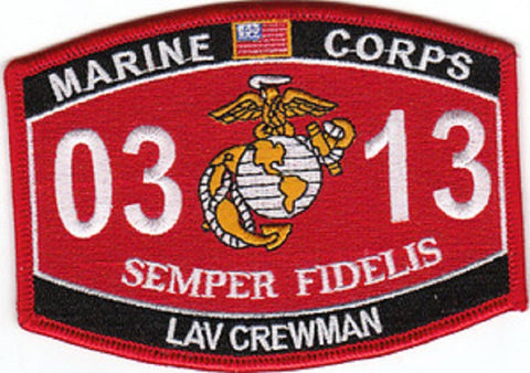 0313 LAV CREWMAN USMC MOS MILITARY PATCH SEMPER FIDELIS Light Armored Vehicle