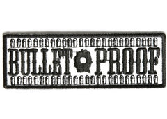 BULLET PROOF PATCH