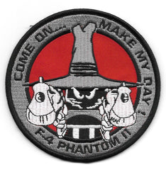 F-4 Phantom II Come On... Make My Day! Military Patch