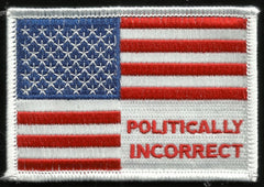 POLITICALLY INCORRECT USA FLAG VELCRO MORALE PATCH FULL COLOR