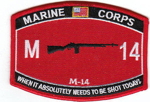 USMC Military Occupational Specialty M-14 When It Absolutely Needs To Be Shot Today! MOS Military Patch