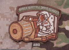SPACE SHUTTLE DOOR GUNNER - ARID - TACTICAL BADGE MORALE VELCRO MILITARY PATCH