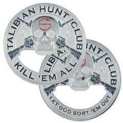TALIBAN HUNT CLUB  KILL 'EM ALL  LET GOD SORT 'EM OUT  BOTTLE OPENER  CHALLENGE COIN