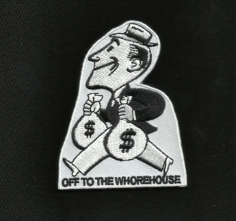 OFF TO THE WHOREHOUSE VELCRO PATCH - BLACK & WHITE